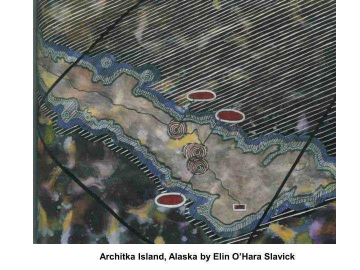 Architka Island, Alaska by Elin O'Hara Slavick