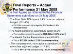 final reports actual performance 31 may 2005