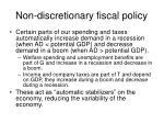 non discretionary fiscal policy
