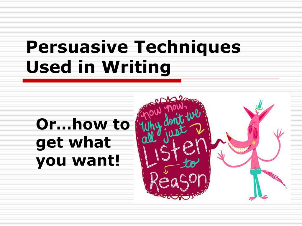 persuasive techniques used in poetry essay Persuasive writing intends to convince readers to believe in an idea and to do an action many writings such as critics, reviews, reaction papers, editorials, proposals, advertisements, and brochures use different ways of persuasion to influence readers.