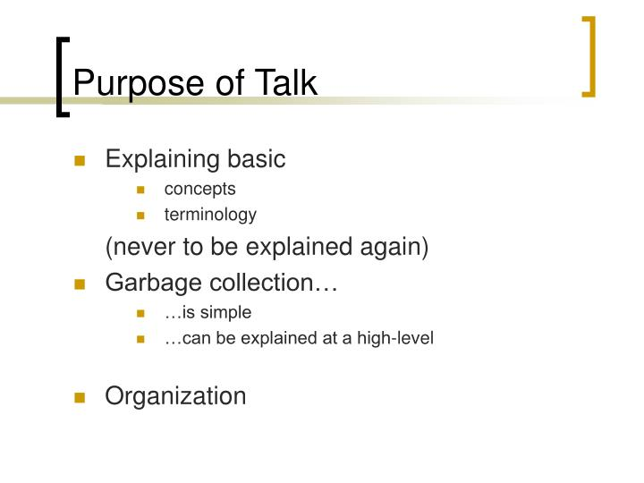 Purpose of talk1