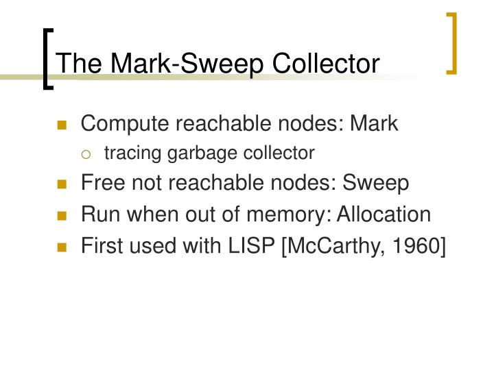 The Mark-Sweep Collector