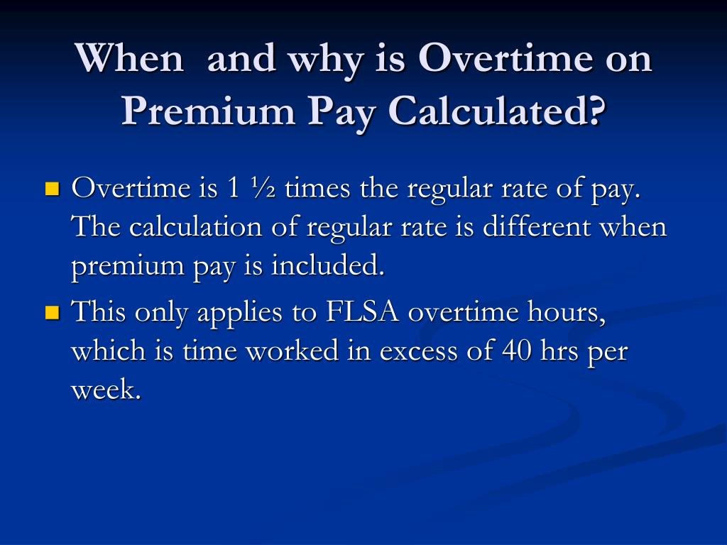 ppt - flsa overtime on premium pay powerpoint presentation