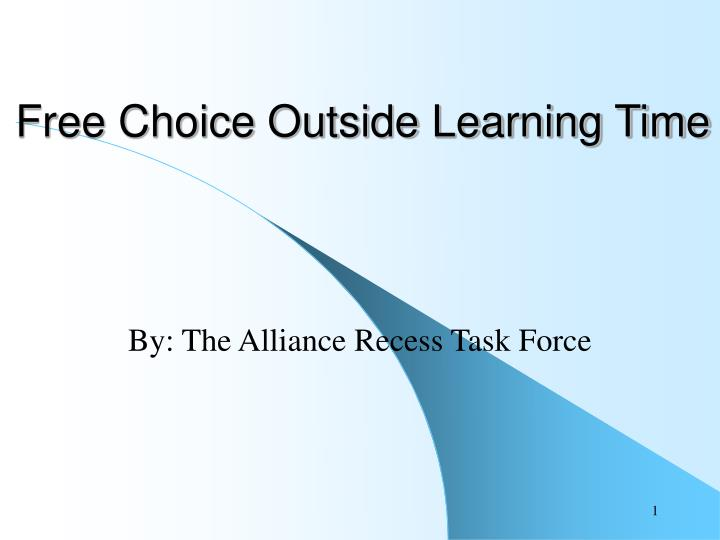 Free choice outside learning time
