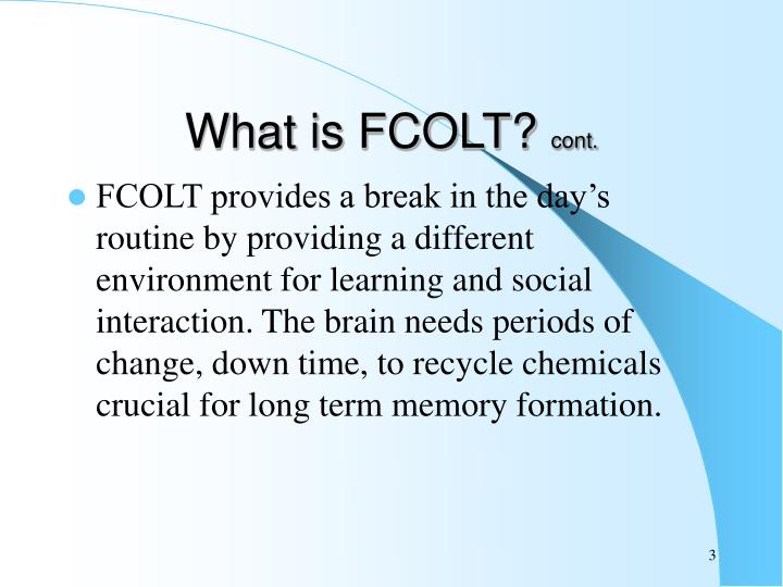 What is fcolt cont