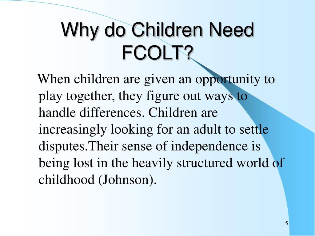 Why do Children Need FCOLT?
