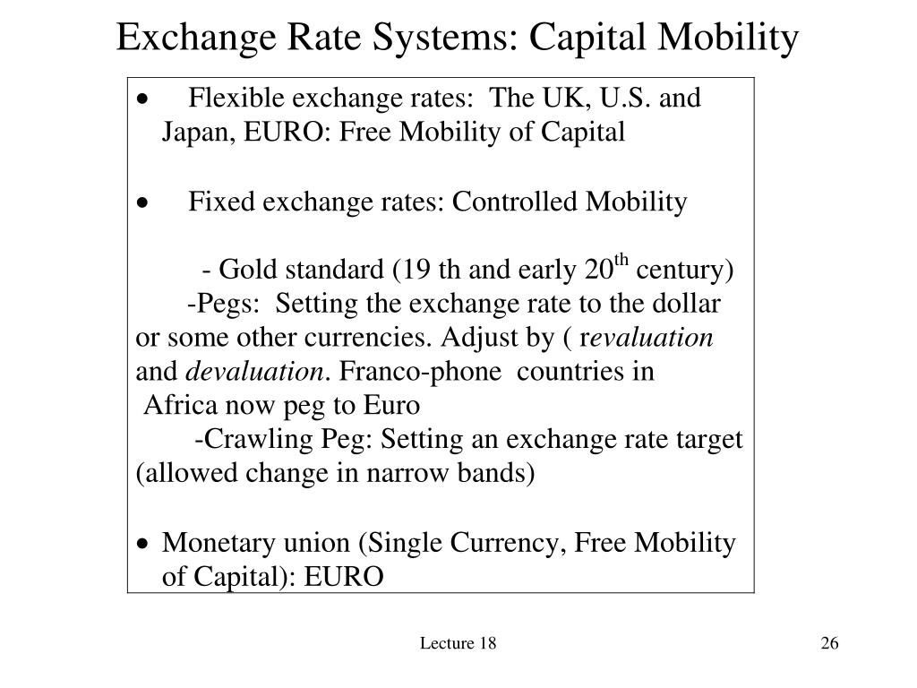 Exchange Rate Systems: Capital Mobility