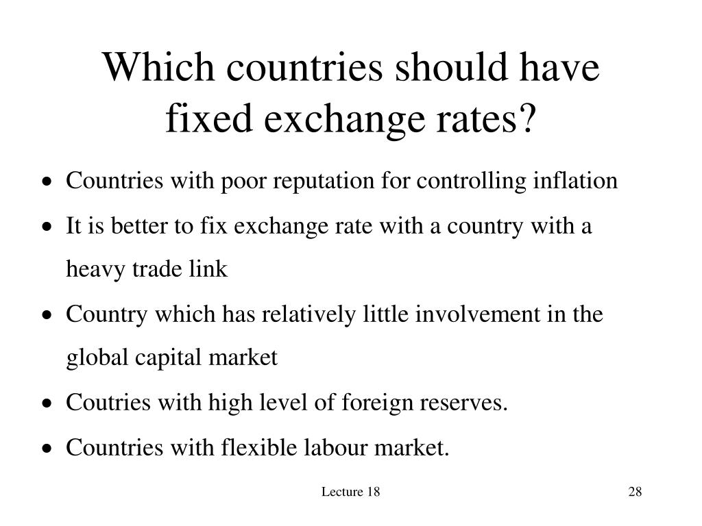 Which countries should have fixed exchange rates?