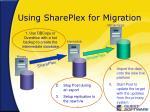 using shareplex for migration