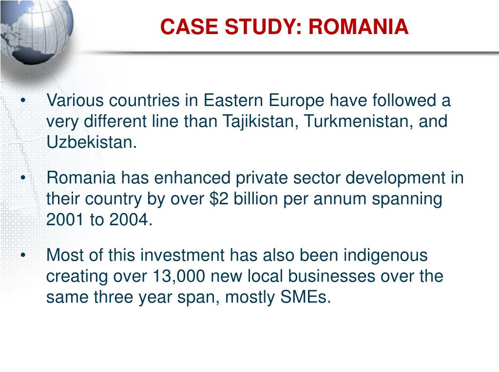 CASE STUDY: ROMANIA