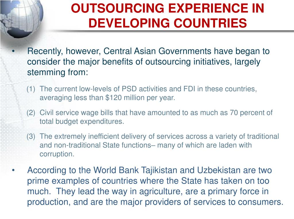 OUTSOURCING EXPERIENCE IN DEVELOPING COUNTRIES