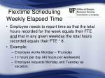 flextime scheduling weekly elapsed time1