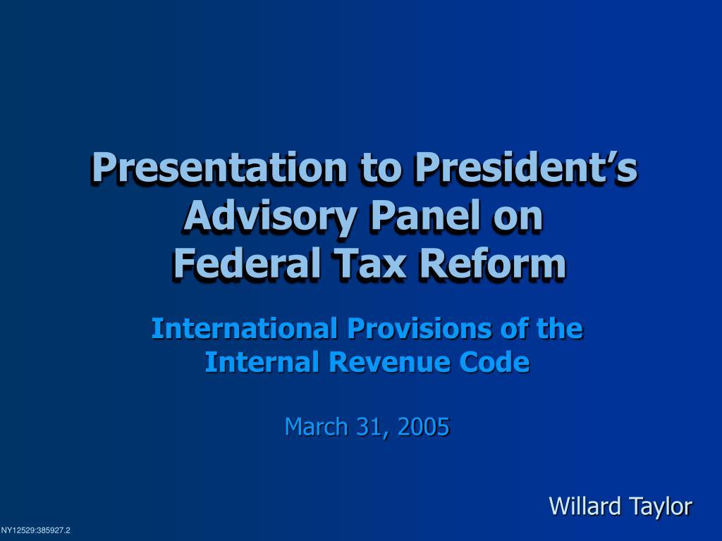 Presentation to President's Advisory Panel on