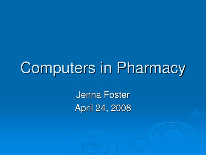 computers in pharmacy n.