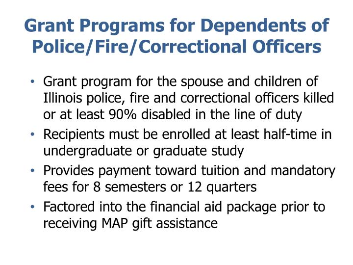 Grant Programs for Dependents of Police/Fire/Correctional Officers