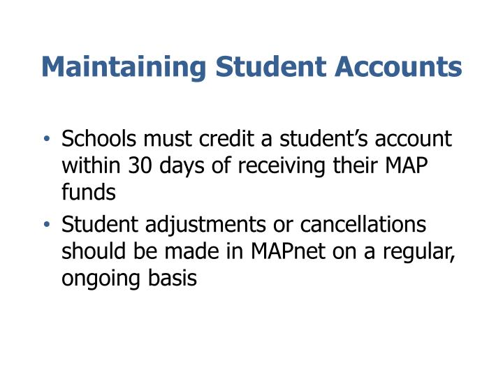 Maintaining Student Accounts