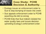 case study pchb decision authority