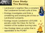 case study tire burning23
