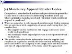 a mandatory apparel retailer codes