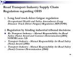 road transport industry supply chain regulation regarding ohs