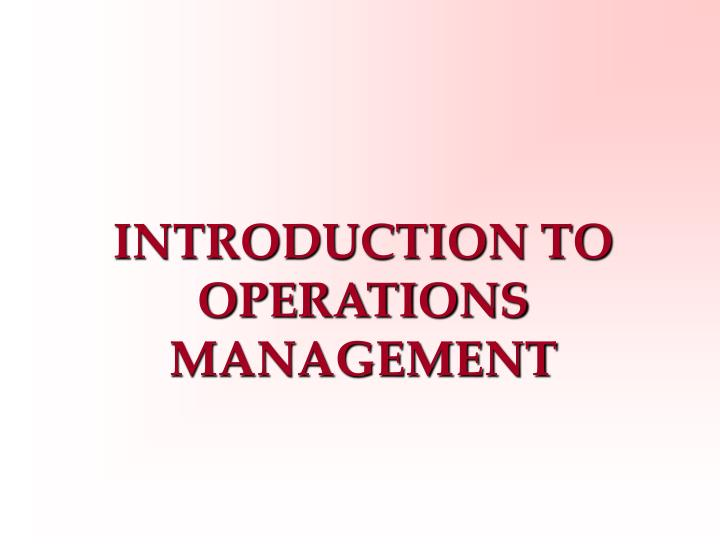 introduction to operations management n.