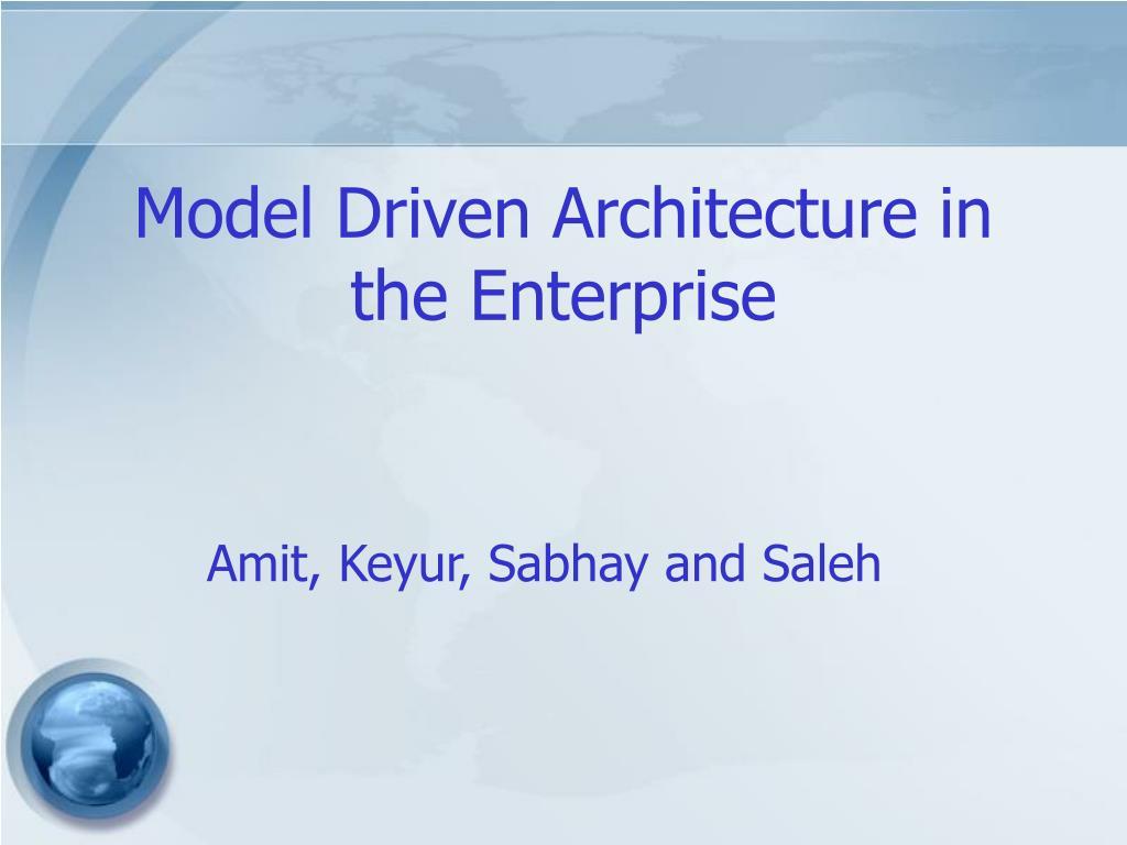 Model Driven Architecture in the Enterprise