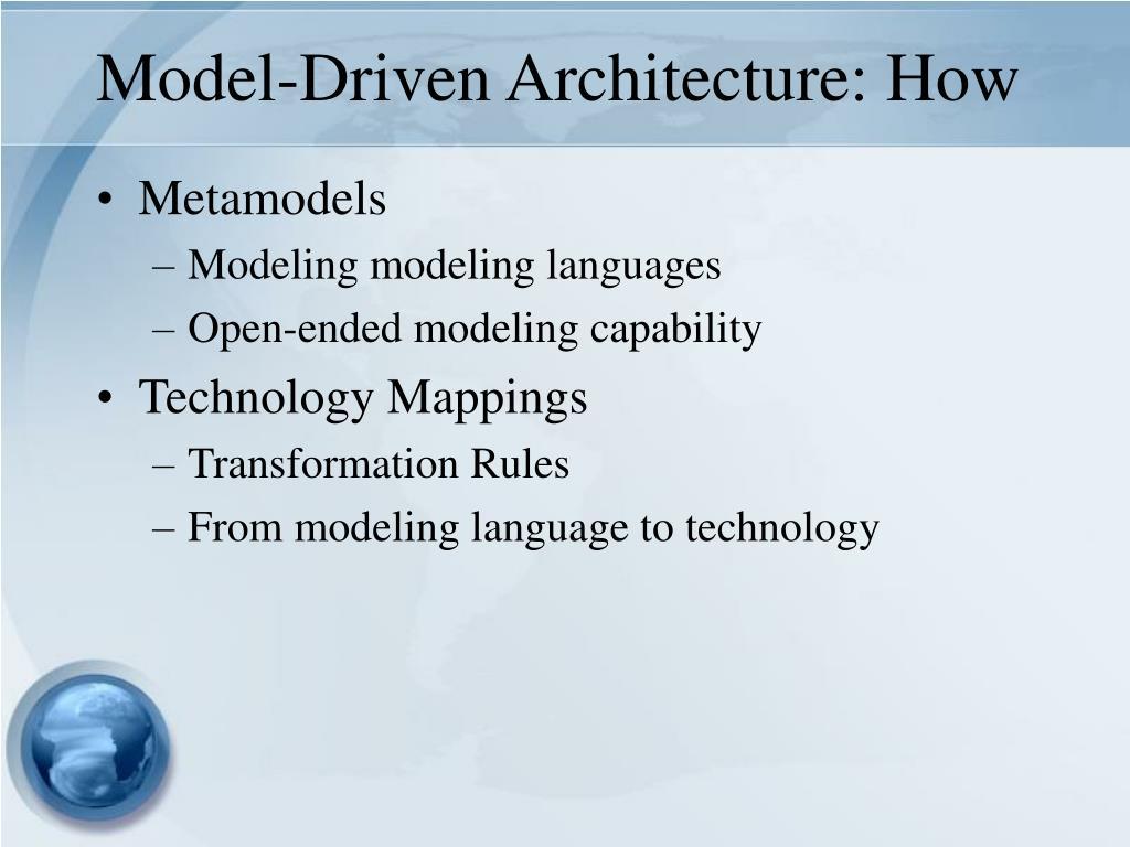 Model-Driven Architecture: How