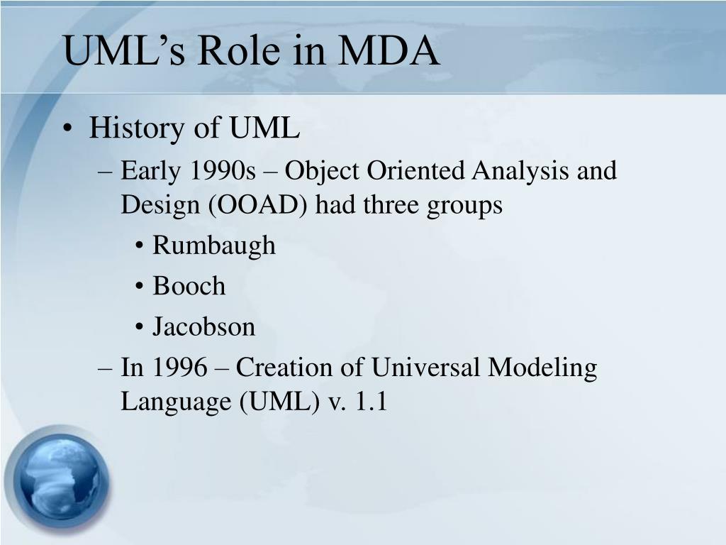 UML's Role in MDA