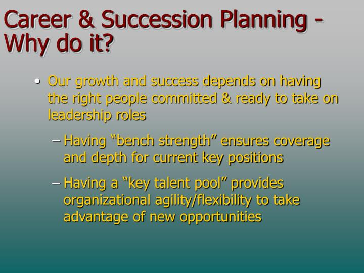 Career & Succession Planning - Why do it?