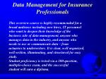 data management for insurance professionals