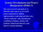 systems development and project management idma 3
