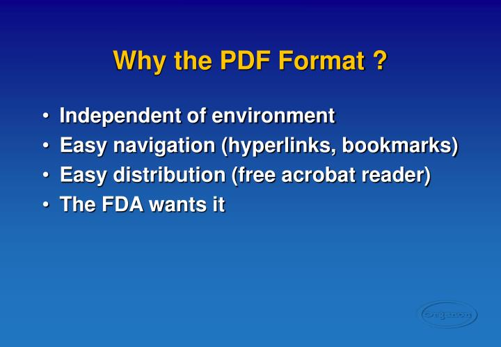 Why the PDF Format ?