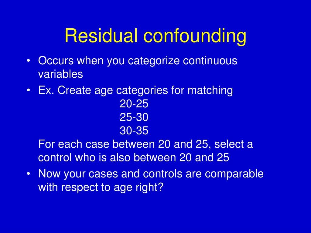 Residual confounding