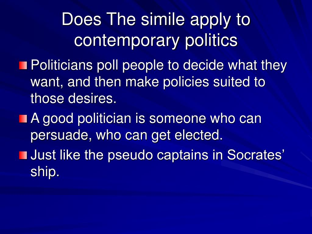 Does The simile apply to contemporary politics