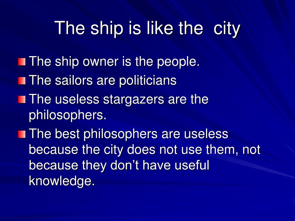 The ship is like the  city