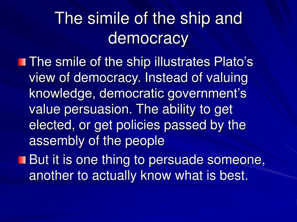The simile of the ship and democracy