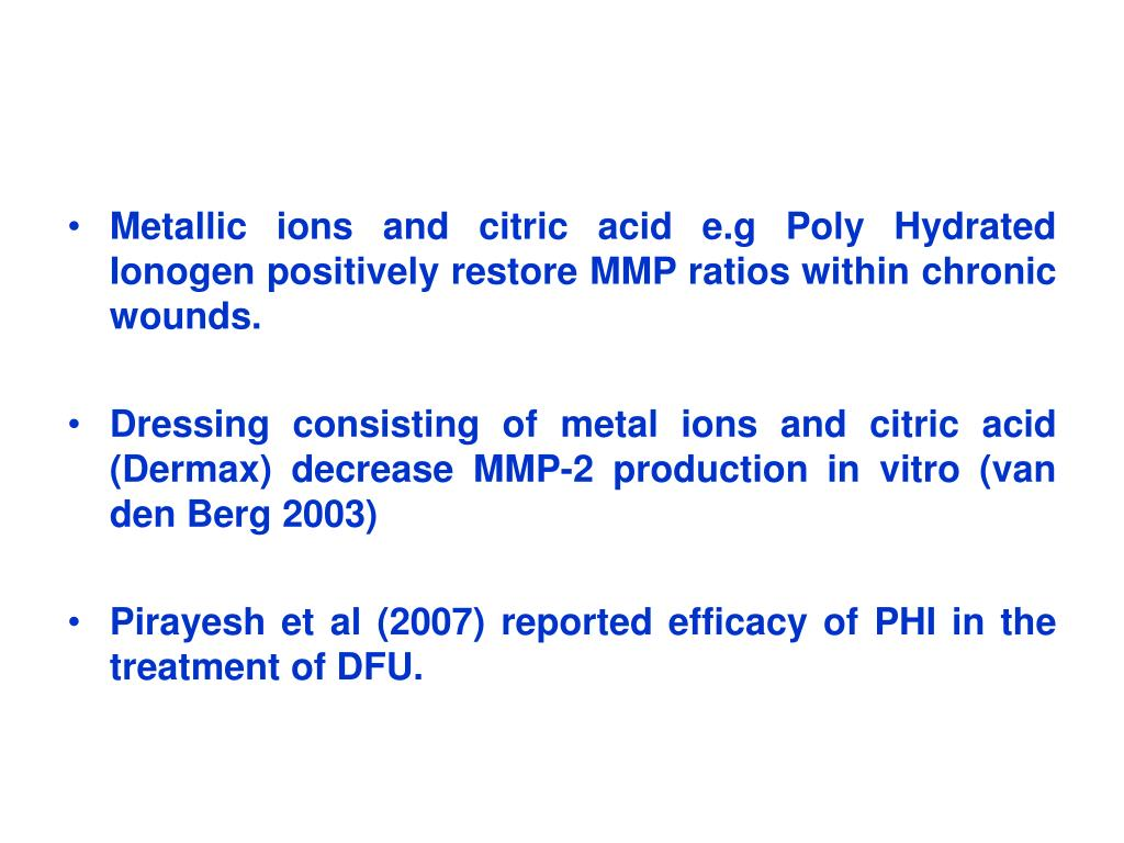 Metallic ions and citric acid e.g Poly Hydrated Ionogen positively restore MMP ratios within chronic wounds.
