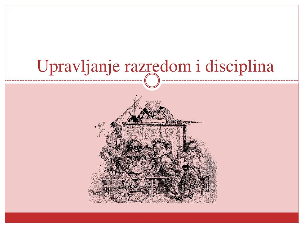 upravljanje razredom i disciplina l.