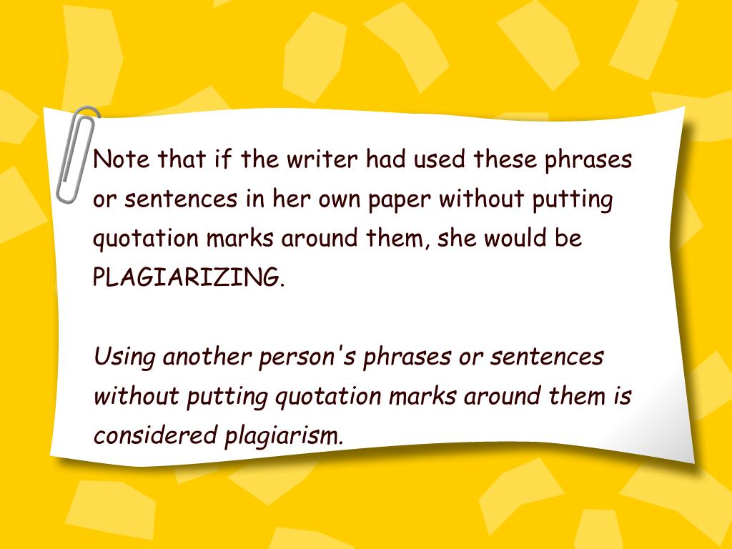 Note that if the writer had used these phrases