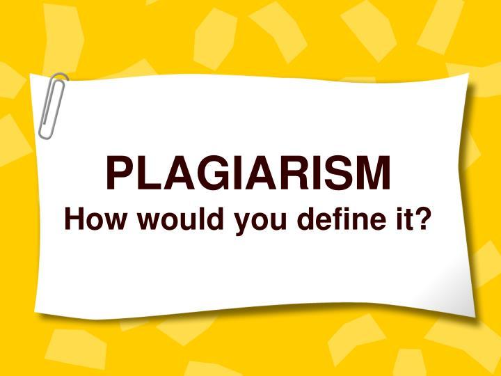 PLAGIARISM