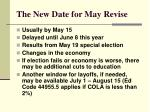 the new date for may revise