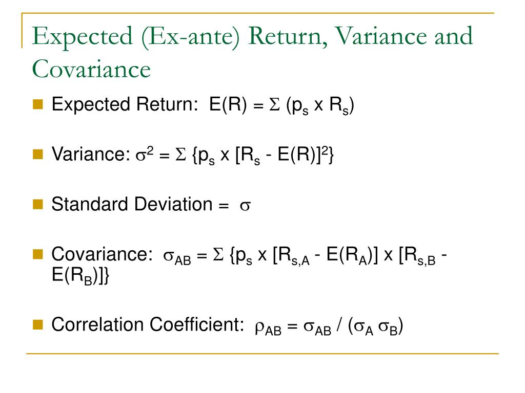 Expected (Ex-ante) Return, Variance and Covariance