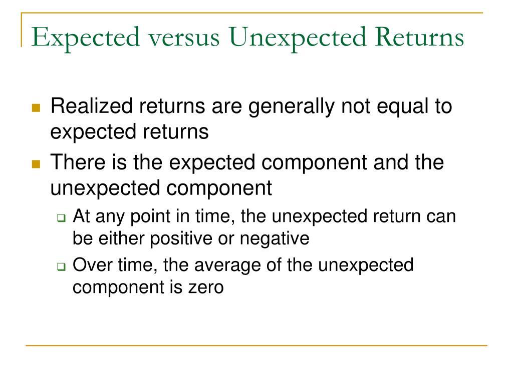 Expected versus Unexpected Returns