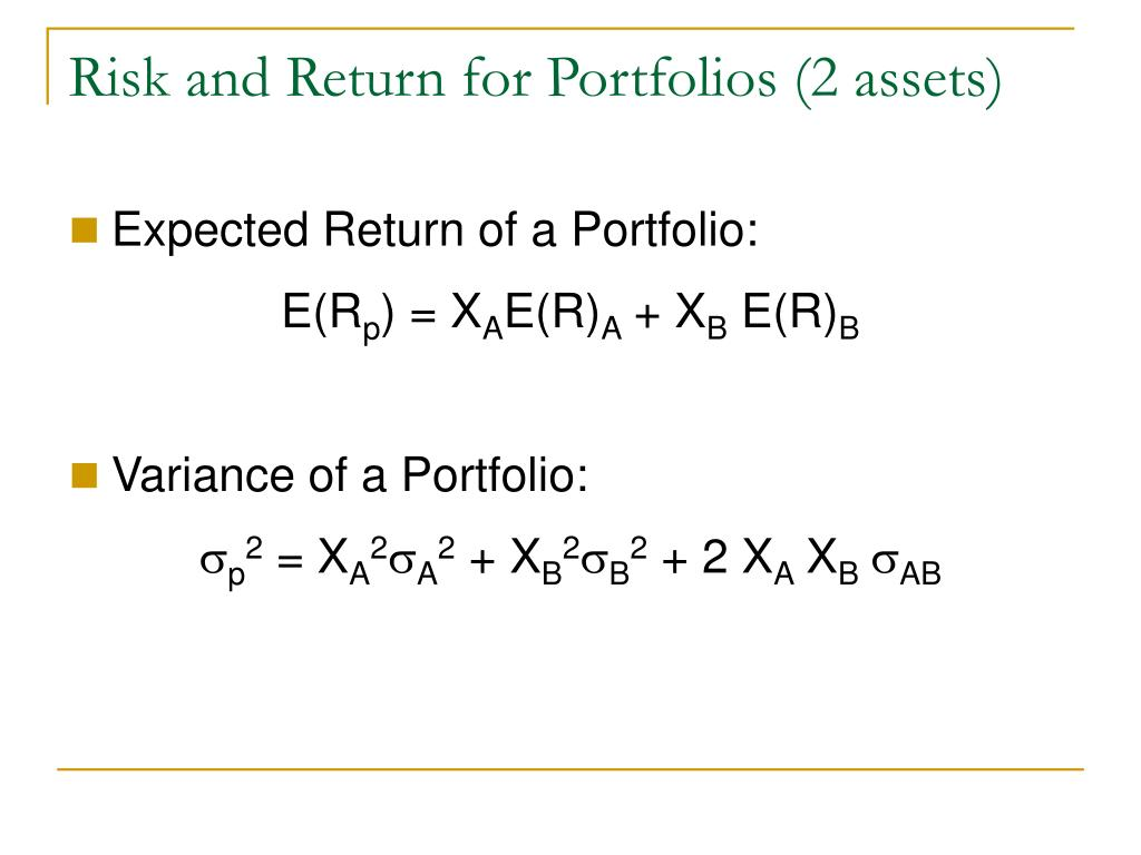 Risk and Return for Portfolios (2 assets)