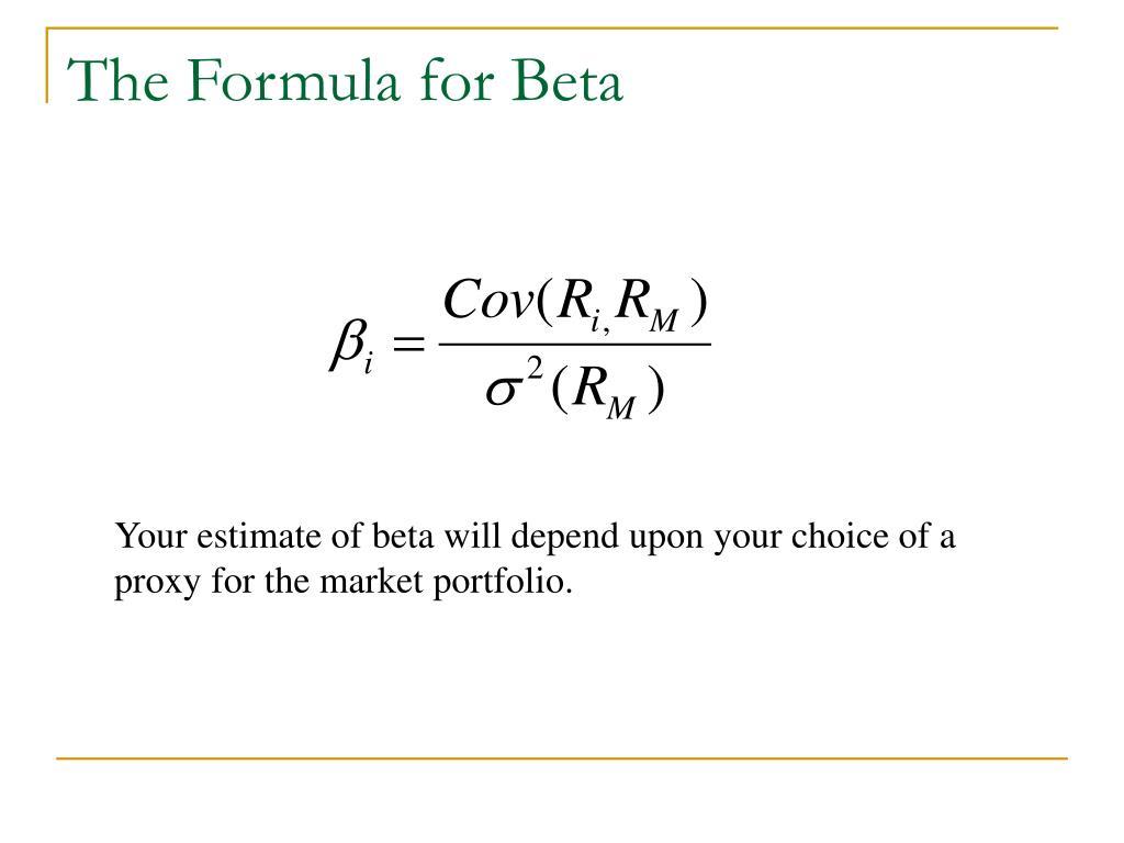 The Formula for Beta