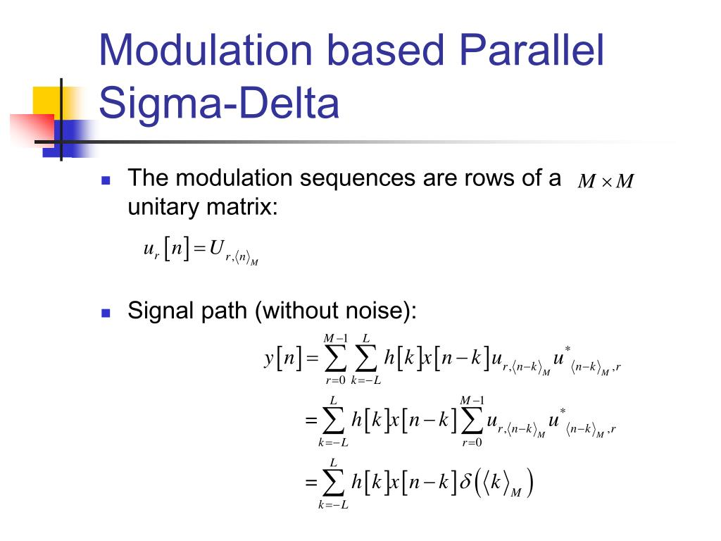 Modulation based Parallel Sigma-Delta