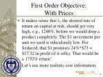 first order objective with prices