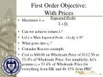 first order objective with prices33