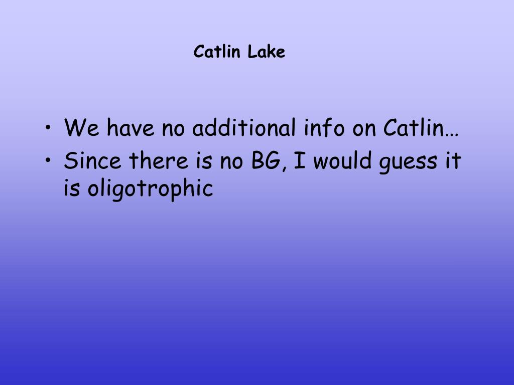 Catlin Lake