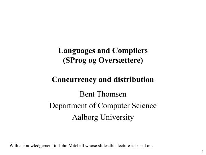 languages and compilers sprog og overs ttere concurrency and distribution n.